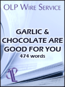Garlic and Chocolate Are Good for You