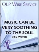 Music Can Be Very Soothing to the Soul