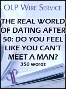 The Real World of Dating After 50: Do You Feel Like You Can't Meet a Man?