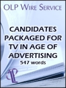 Candidates Packaged for TV in Age of Advertising