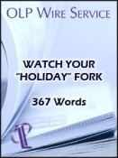 "Watch Your ""Holiday"" Fork"