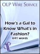 How's a Gal to Know What's in Fashion?