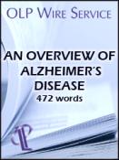 An Overview of Alzheimer's Disease