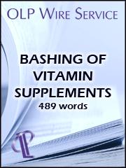 Bashing of Vitamin Supplements
