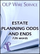 Estate Planning Odds and Ends