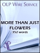 More Than Just Flowers