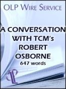 A Conversation with TCM's Robert Osborne