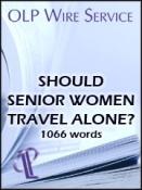 Should Senior Women Travel Alone?