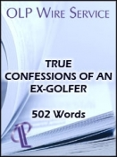 True Confessions of an Ex-Golfer